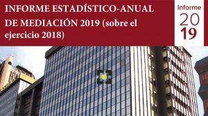 Informe Estadístico Anual de Mediación 2019