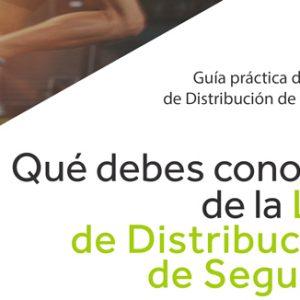 Guía Práctica de la Ley de Distribución de Seguros