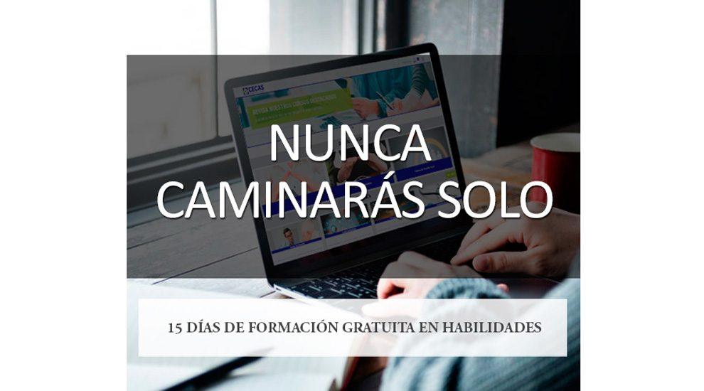 NUNCA CAMINARAS SOLO: 15 DÍAS DE FORMACIÓN GRATUITA